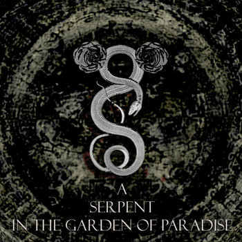 A Serpent In The Garden Of Paradise cover art