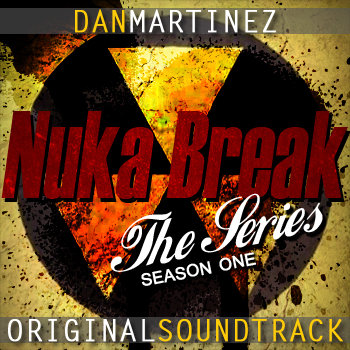 &quot;Nuka Break&quot; the series: Season 1 cover art