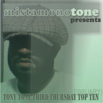 tony tone third thursday top ten FEBRUARY cover art