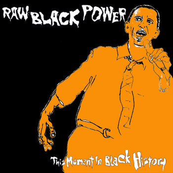"""Raw Black Power"" 45 cover art"