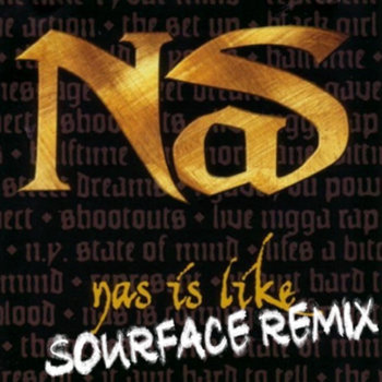 Nas Is Like (Sourface Remix) cover art
