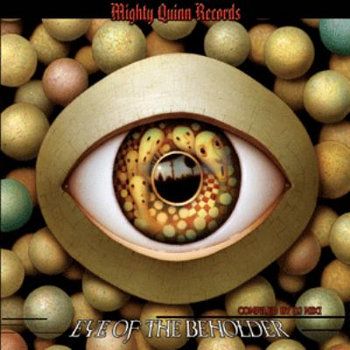 Eye of the Beholder - VV.AA. (Mighty Quinn Records) cover art