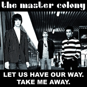 Let Us Have Our Way / Take Me Away cover art