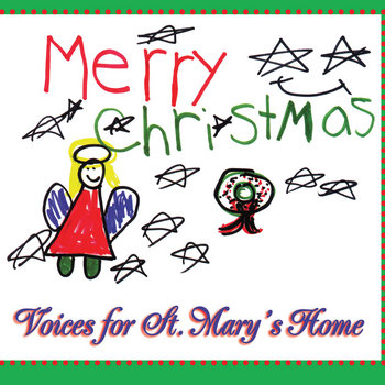 Voices for St. Mary's Home cover art