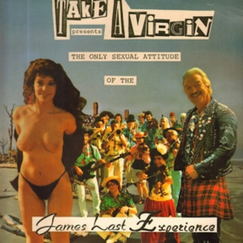 TAKE A VIRGIN - The Only Sexual Attitude Of The James Last Experience cover art
