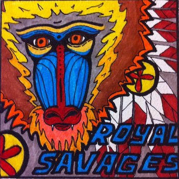 Royal Savages EP cover art
