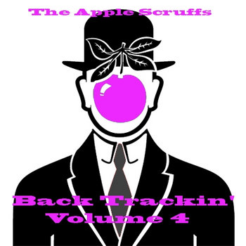 The Apple Scruffs - Back Trackin' Vol 4 cover art