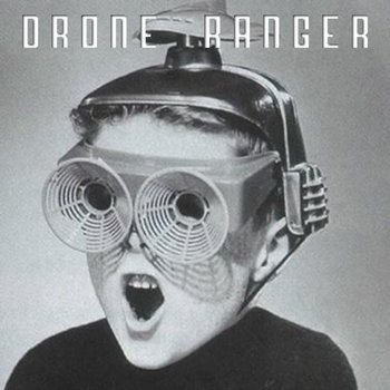 Drone Ranger cover art