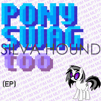 Pony Swag Too EP cover art