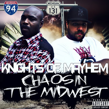 Knights of Mayhem- Chaos in the Midwest Mixtape cover art