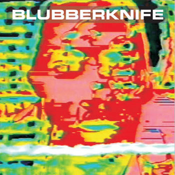 Blubberknife cover art