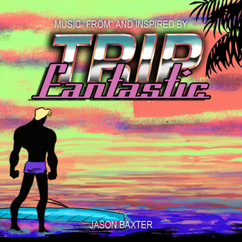 TRIP FANTASTIC EP cover art