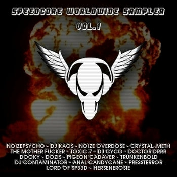 Speedcore Worldwide Sampler Vol.1 cover art