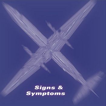 Signs & Symptoms cover art