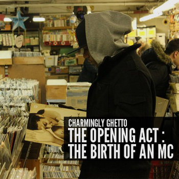 The Opening Act: The Birth of an MC cover art