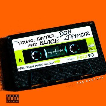 Young, Gifted, & Black [MIXTAPE] cover art