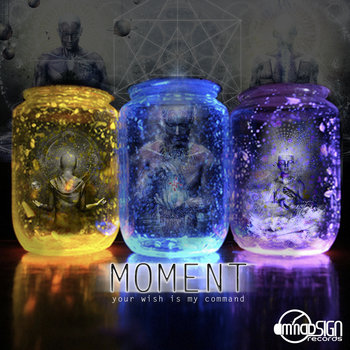 Moment EP - Your wish is my command cover art
