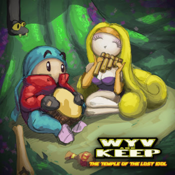 Wyv and Keep: The Temple of The Lost Idol Original Soundtrack cover art