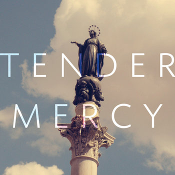 Tender Mercy EP cover art