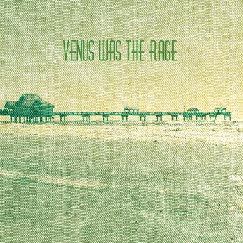 Venus Was the Rage cover art