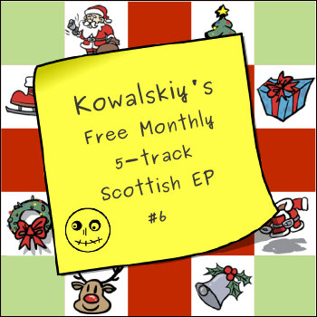 Kowalskiy's Free Monthly Scottish EP #6 cover art
