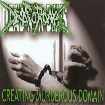 DEAD FOR DAYS - Creating Murderous Domain cover art