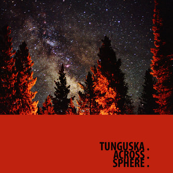 Ellipsis: Tunguska.Across.Sphere. cover art