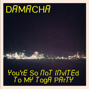 You're So Not Invited to My Toga Party cover art