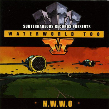 Subterraneous Records Presents: WaterWorld Too (N.W.W.O) cover art
