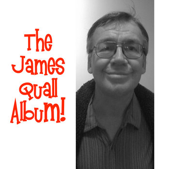 The James Quall Album! cover art