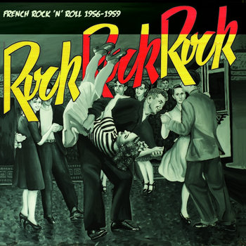 ROCK ROCK ROCK - French Rock and roll 1956-1959 cover art