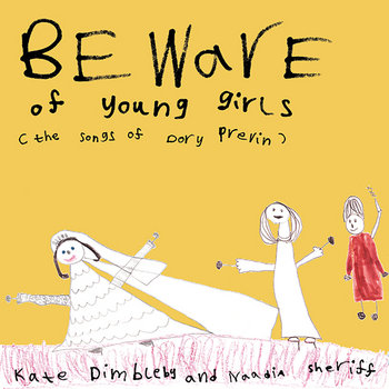 Beware Of Young Girls: The Songs Of Dory Previn cover art