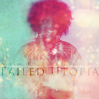 Failed Utopia cover art