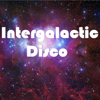 Intergalactic Disco cover art