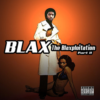 The Blaxploitation Part II cover art