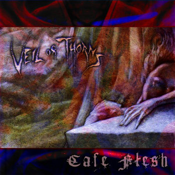 Veil Of Thorns - Cafe Flesh CD