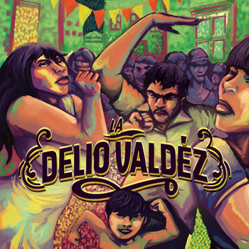 LA DELIO VALDEZ cover art
