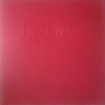 HEADWAX cover art