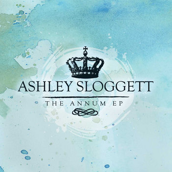 Ashley Sloggett - The Annum EP (BTR012) cover art