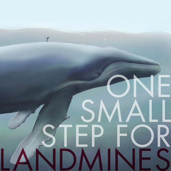 One Small Step For Landmines cover art