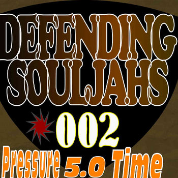 Defending SoulJahs - Pressure Time 002 cover art
