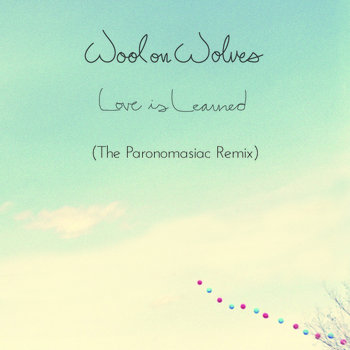 Love is Learned (The Paronomasiac Remix) cover art