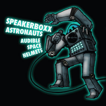 Speakerboxx Astronauts cover art