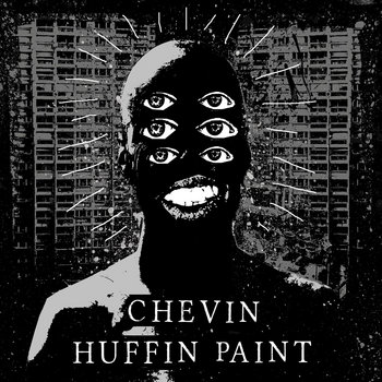 CHEVIN / HUFFIN PAINT - Split  EP