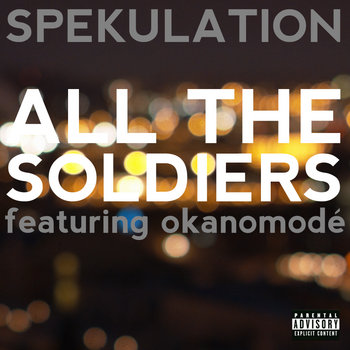 All The Soldiers feat. okanomodé cover art