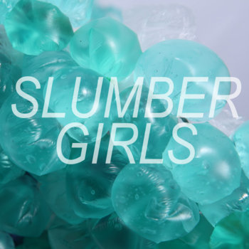 SLUMBER GIRLS cover art