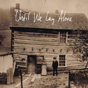 Until We Lay Alone cover art