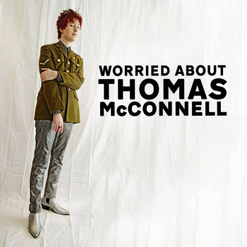Worried About Thomas McConnell (EP) cover art