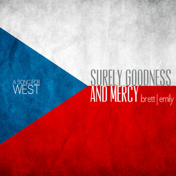 A Song For West: Surely Goodness & Mercy cover art