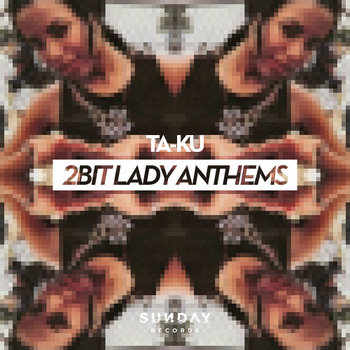 2Bit Lady Anthems cover art